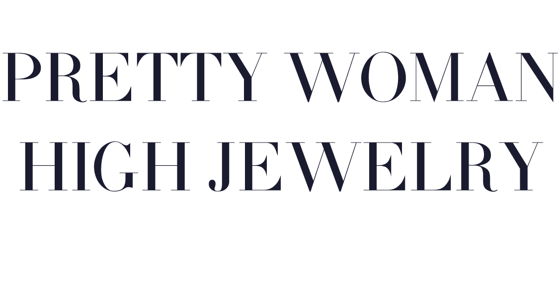 Pretty Woman High Jewelry Collection